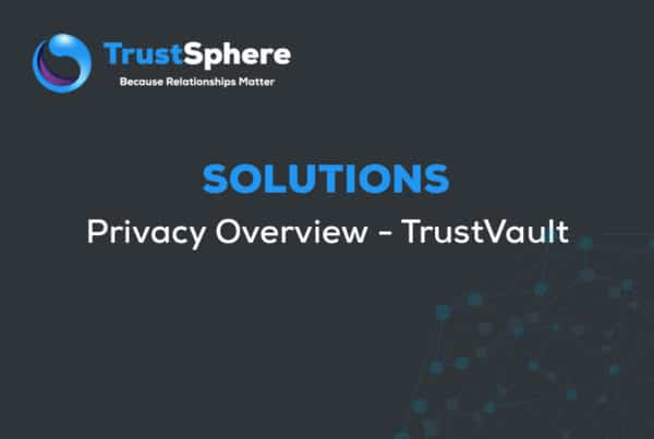 privacy overview trustvault
