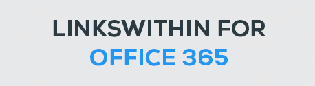 LinksWithin For Office 365